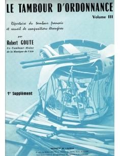 Supplément Tambour d'Ordonnance, Vol. III - de Robert GOUTE