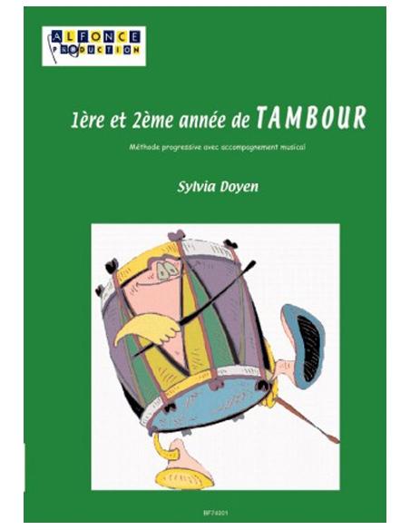 1ère Et 2ème Année de Tambour avec CD- Sylvia Doyen