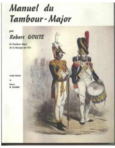 Manuel du Tambour-Major - Robert GOUTE