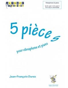 5 Pièces pour vibraphone et piano - Jean-Francois DUREZ