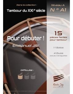 Pour débuter ! Recueil de 15 pièces facile pour tambour - Emmanuel JAY