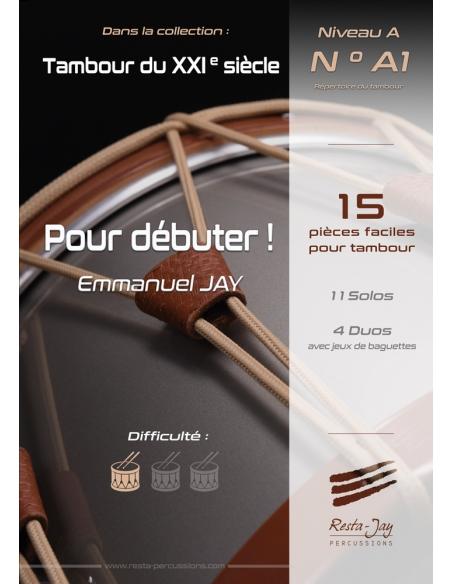 Pour débuter ! - 15 easy pieces for drum - Emmanuel JAY