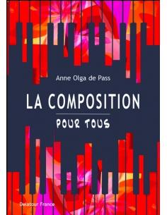 La composition pour tous (Anne Olga DE PASS)