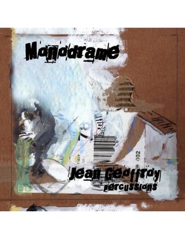 MONODRAME - Jean Geoffroy Percussions