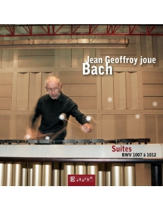 Jean Geoffroy plays Bach : Suites Bwv 1007 to 1012