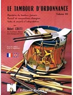 Le Tambour d'Ordonnance, Vol. III - de Robert GOUTE