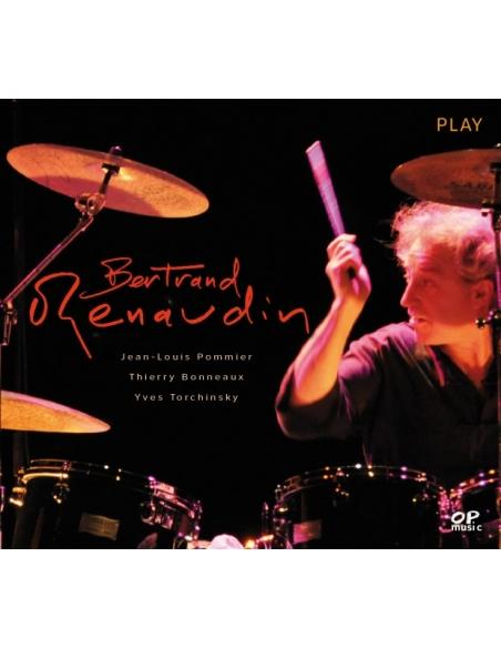 Bertrand Renaudin / Thierry Bonneaux - PLAY