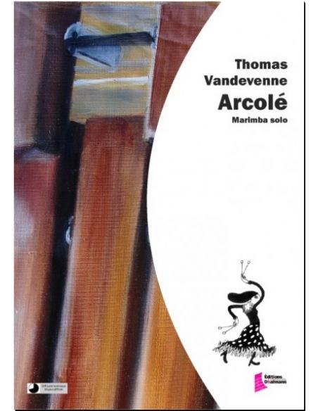 Arcolé - Thomas Vandevenne