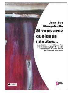 Si vous avez quelques minutes... - Jean-Luc Rimey-Meille