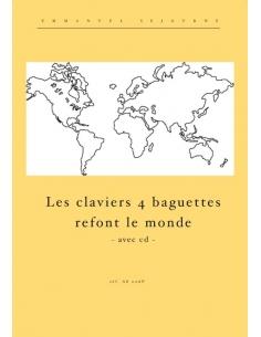 Les claviers 4 baguettes refont le monde (avec CD) - E. Séjourné