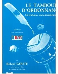 Le Tambour d'Ordonnance, Vol. II - de Robert GOUTE