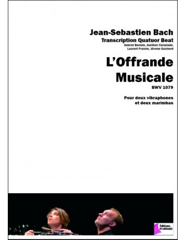 L'Offrande Musicale BWV 1079 - BACH - Quatuor Beat