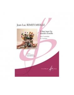 Il faut jouer les boucles d'oreille - Jean-Luc Rimey-Meille