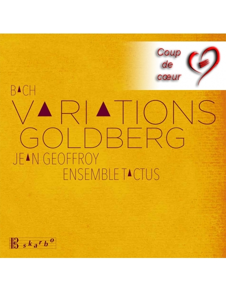 VARIATIONS GOLDBERG / J.S. BACH BWV 988 - Jean Geoffroy, Ensemble Tactus