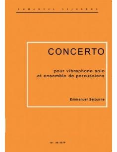 Concerto pour vibraphone solo et ensemble de percussions - E. SEJOURNE