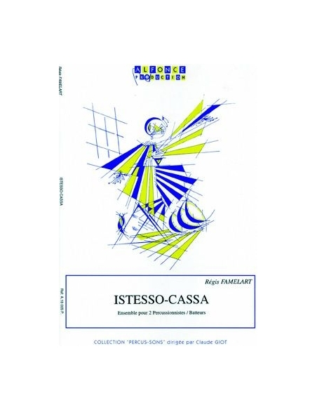 Istesso-Cassa - Régis FAMELART