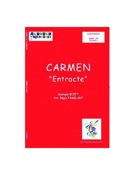 """Carmen """"Entracte"""" - Georges BIZET (Arr. Régis FAMELART)"""