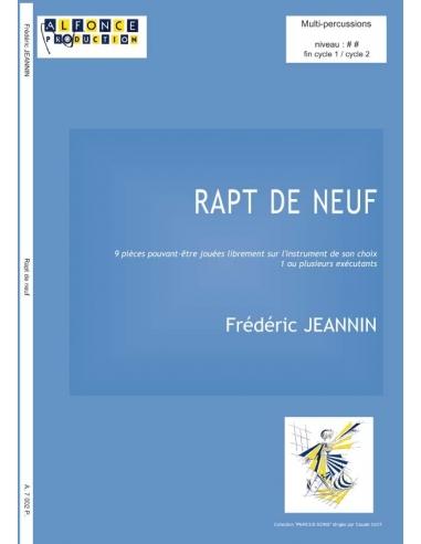 Rapt de neuf - Frédéric JEANNIN