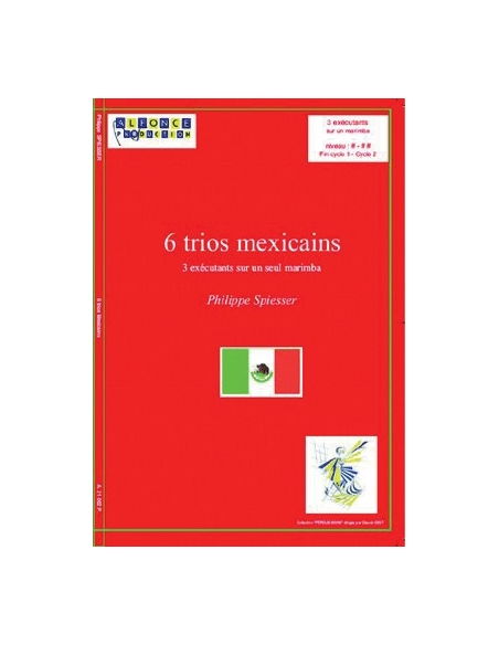 6 Trios mexicains - Philippe SPIESSER