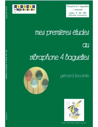 Mes premières études au vibraphone 4 baguettes - Gérard LECOINTE