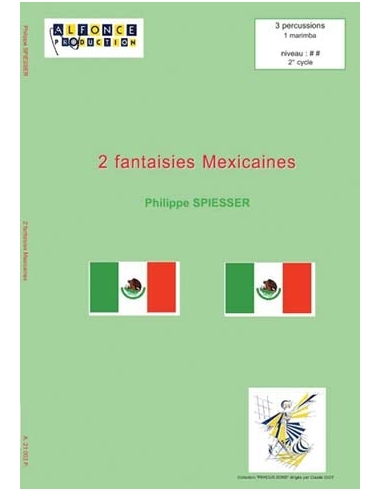 2 Fantaisies mexicaines - Philippe SPIESSER
