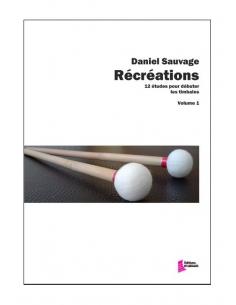 Récréations Vol 1 - Daniel SAUVAGE