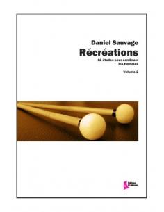 Récréations Vol 2 - Daniel SAUVAGE